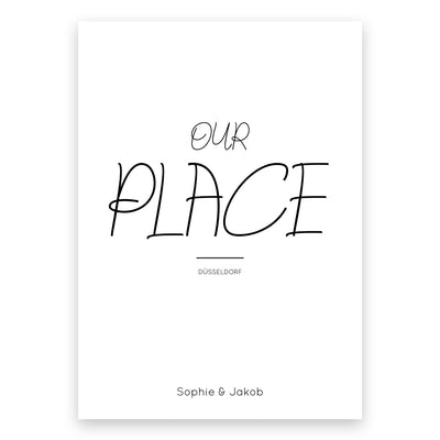 """OUR PLACE"" - Personalisiertes Bild"