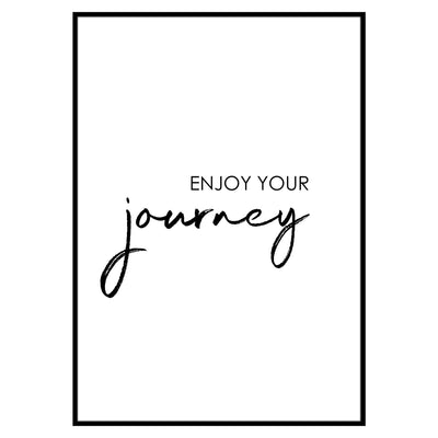 "Travel Poster - ""ENJOY YOUR JOURNEY"""