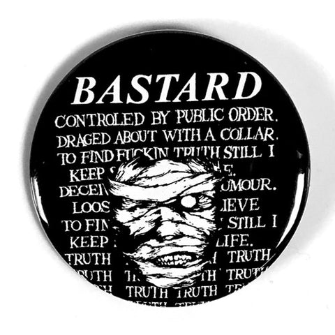 "Bastard ""Mummy"" (1"", 1.25"", or 2.25"" Pin)"