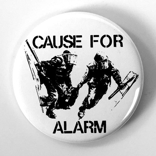 "Cause For Alarm ""EP Cover"" (1"" or 2.25"" Pin)"