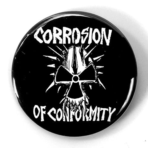 "Corrosion of Conformity ""Logo"" Black (1"", 1.25"", or 2.25"" Pin)"