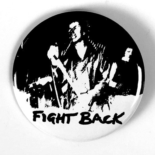 "Discharge ""Fight Back"" (1"", 1.25"", or 2.25"" Pin)"
