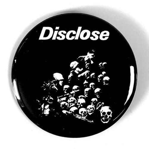 "Disclose ""Nightmare or Reality"" (1"", 1.25"", or 2.25"" Pin)"