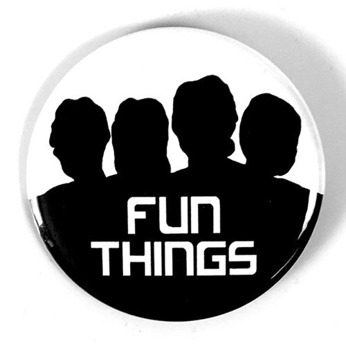 "Fun Things ""EP"" (1"", 1.25"", or 2.25"" Pin)"