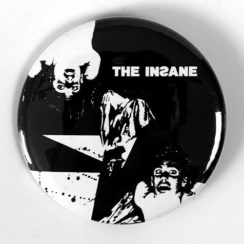 "Insane, The ""7"""" (1"", 1.25"", or 2.25"" Pin)"