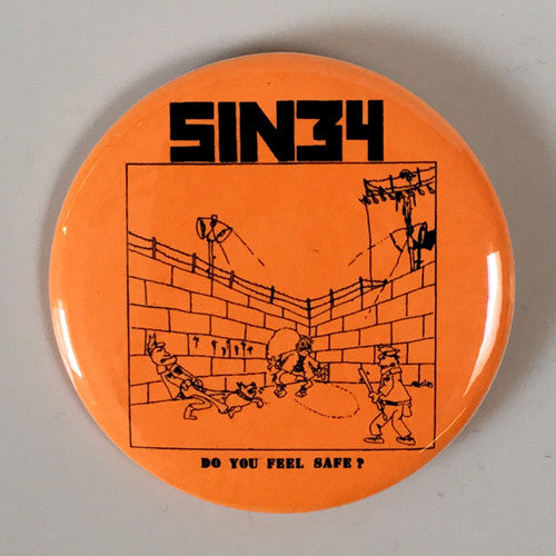 "Sin 34 ""Do You Feel Safe"" (1"", 1.25"", or 2.25"""" Pin)"