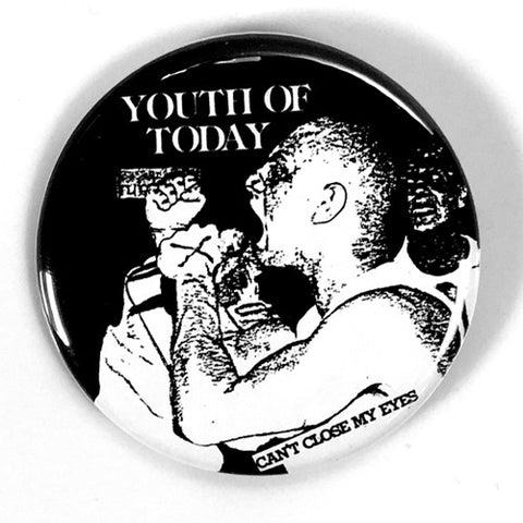 "Youth of Today ""Can't Close My Eyes"" (1"", 1.25"", or 2.25"""" Pin)"