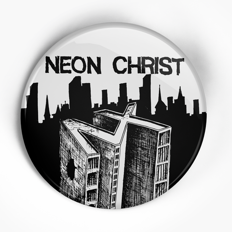 "Neon Christ ""Both Eps"" (1"", 1.25"", or 2.25"") Pin"