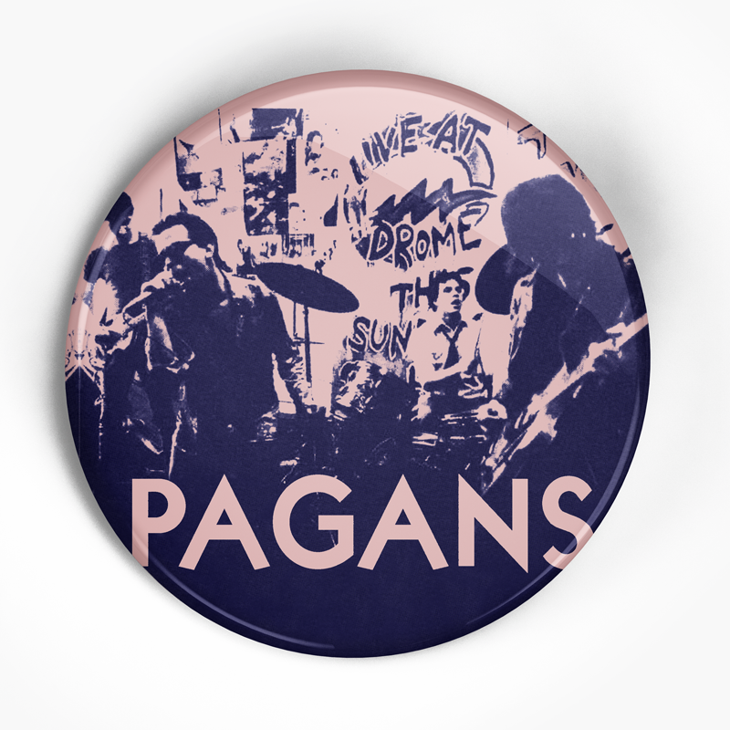"Pagans ""Street Where Nobody Lives"" (1"", 1.25"", or 2.25"") Pin"