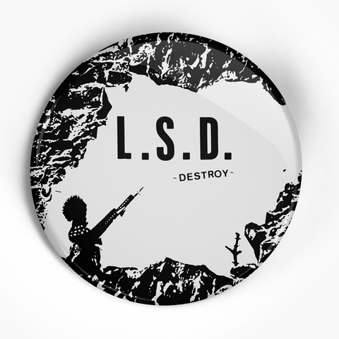 "LSD ""Destroy"" (1"", 1.25"", or 2.25"") Pin"