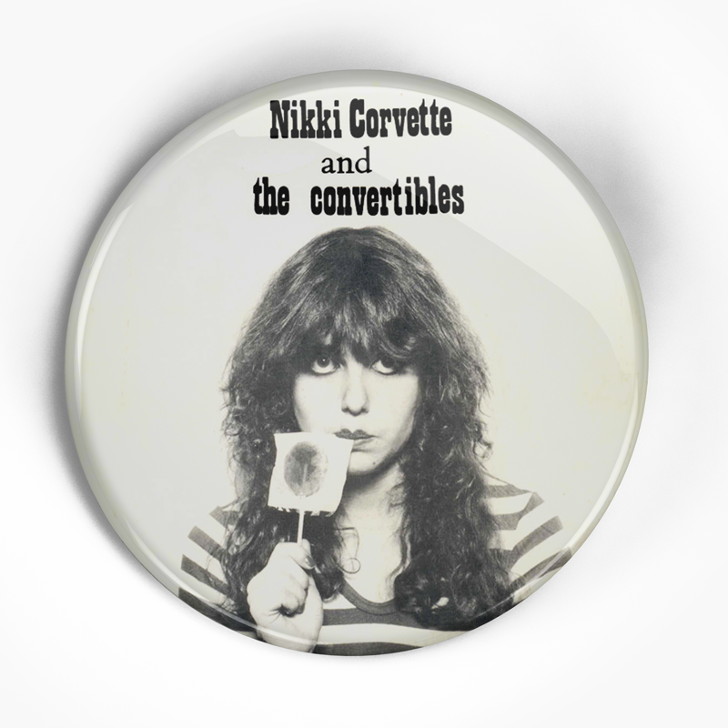 "Nikki Corvette ""Young and Crazy"" (1"", 1.25"", or 2.25"") Pin"
