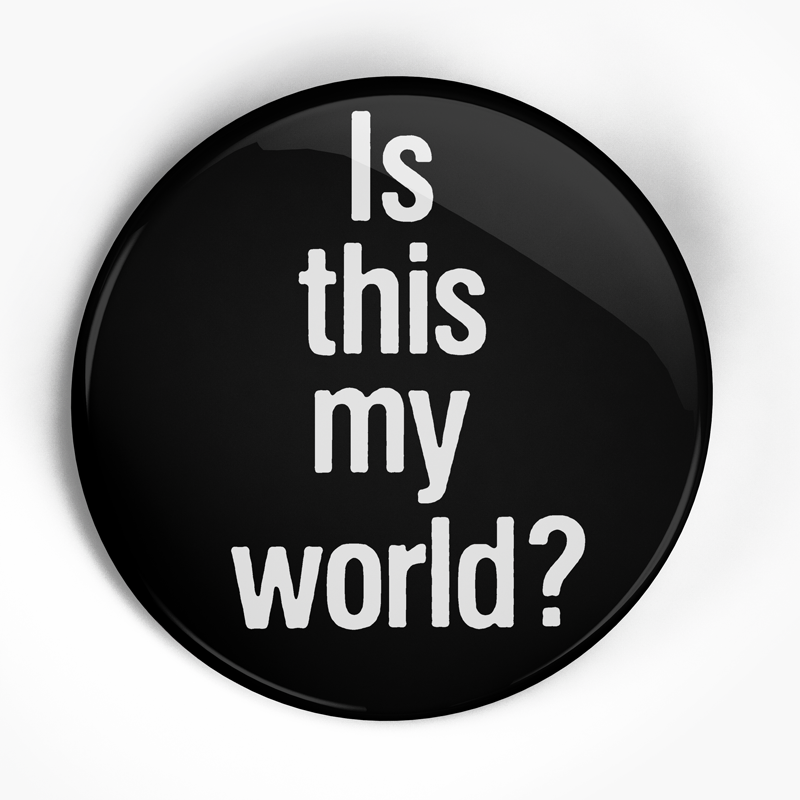 "Jerry's Kids ""My World Text"" (1"", 1.25"", or 2.25"") Pin"