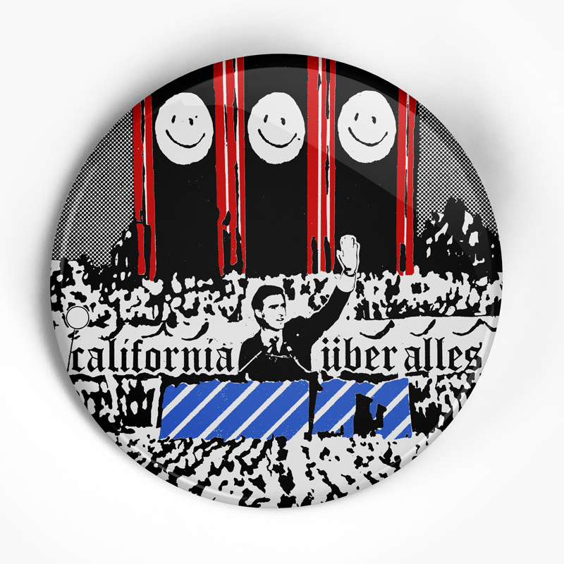 "Dead Kennedy's ""California Uber Alles"" (1"", 1.25"", or 2.25"") Pin"