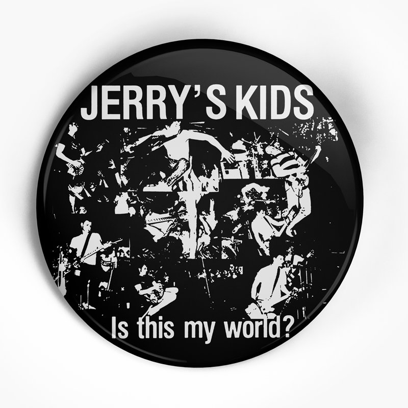 "Jerry's Kids ""My World Insert"" (1"", 1.25"", or 2.25"") Pin"