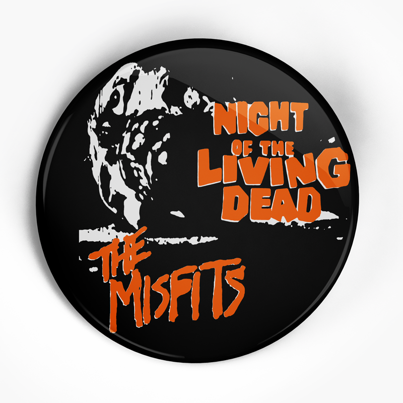 "Misfits ""Night of the Living Dead"" (1"", 1.25"", or 2.25"") Pin"
