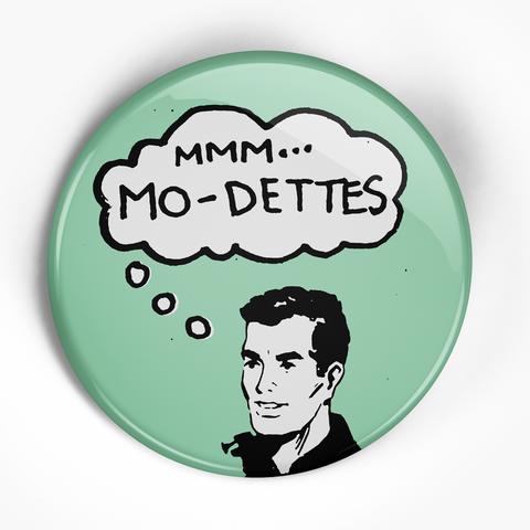 "Modettes ""MMM ... "" (1"", 1.25"", or 2.25"") Pin"