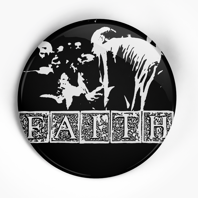 "Faith, The ""Subject to Change"" (1"", 1.25"", or 2.25"") Pin"