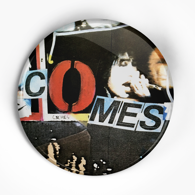 "The Comes ""Outsider"" (1"", 1.25"", or 2.25"") Pin"