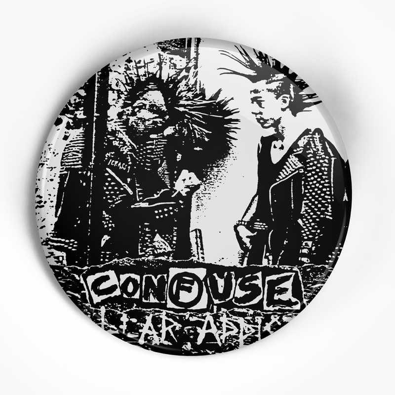 "Confuse ""Nuclear Addicts Front"" (1"", 1.25"", or 2.25"") Pin"