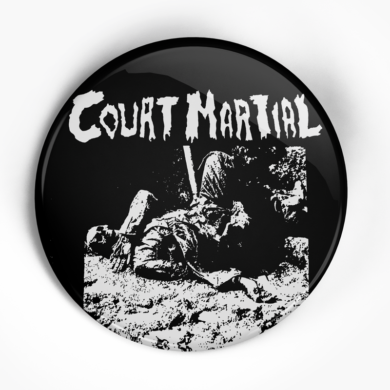"Court Martial ""Gotta Get Out"" (1"", 1.25"", or 2.25"") Pin"