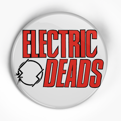 "Electric Deads ""Anti-Sex Logo"" (1"", 1.25"", or 2.25"") Pin"