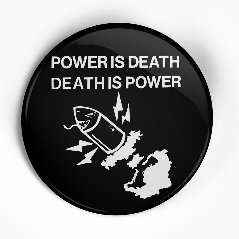 "Lipcream ""Power is Death"" (1"", 1.25"", or 2.25"") Pin"