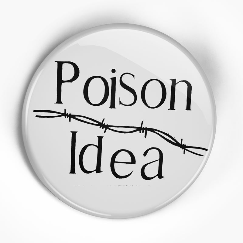 "Poison Idea ""PYK Logo"" (1"", 1.25"", or 2.25"") Pin"