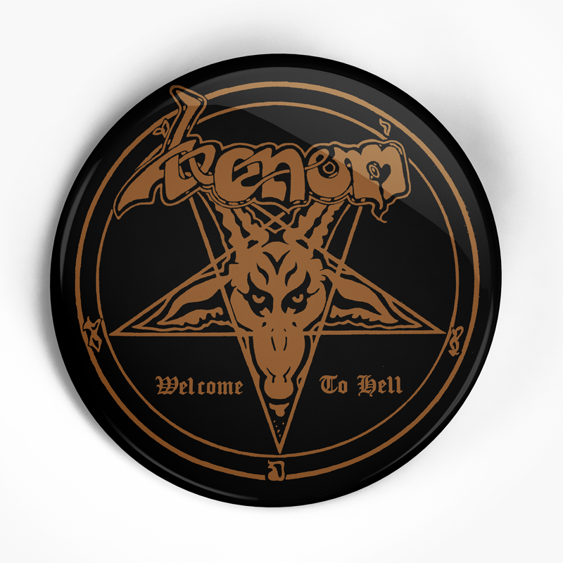"Venom ""Welcom to Hell"" (1"", 1.25"", or 2.25"") Pin"