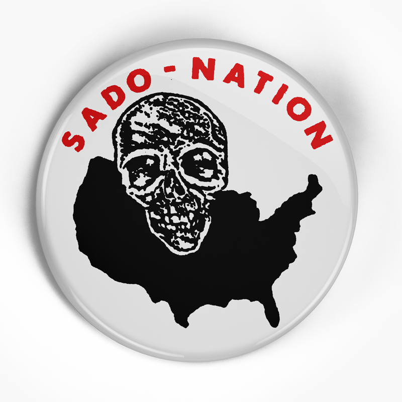 "Sado-Nation ""Logo"" (1"", 1.25"", or 2.25"") Pin"