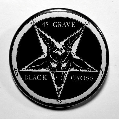 "45 Grave ""Black Cross"" (1"", 1.25"", or 2.25"") Pin"