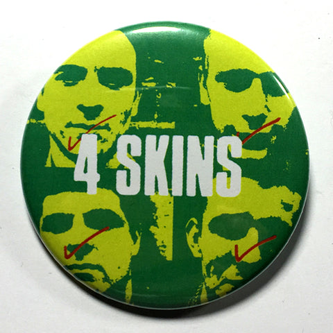 "4-Skins ""Yesterday's Heroes"" (1"", 1.25"", or 2.25"") Pin"