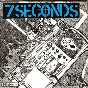 "7 SECONDS ""BLASTS FROM THE PAST"" 7"""