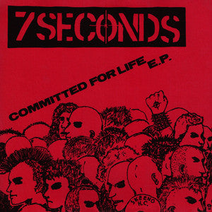 "7 SECONDS ""Committed for Life"" 7"""