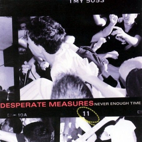 "DESPERATE MEASURES - ""NEVER ENOUGH TIME"" CD"