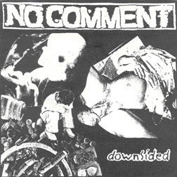 "NO COMMENT ""Downsided"" 7"""