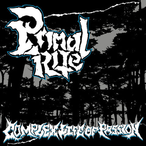 "PRIMAL RITE ""Complex Life of Passion"" 7"""