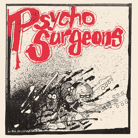 "PSYCHO SURGEONS ""Crush On You"" 7"""