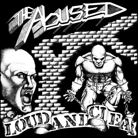 "ABUSED, THE ""Loud and Clear"" LP"