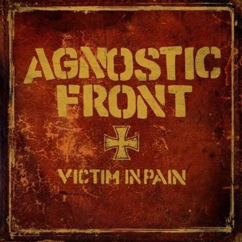 "AGNOSTIC FRONT ""Victim in Pain"" LP"