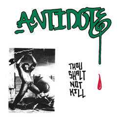"ANTIDOTE ""Thou Shalt Not Kill"" 7"""
