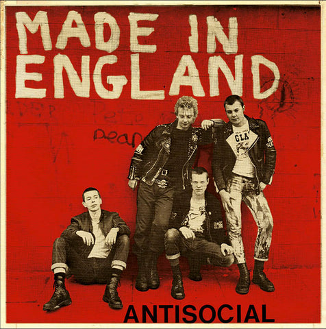 "ANTISOCIAL ""Made in England"" 7"""