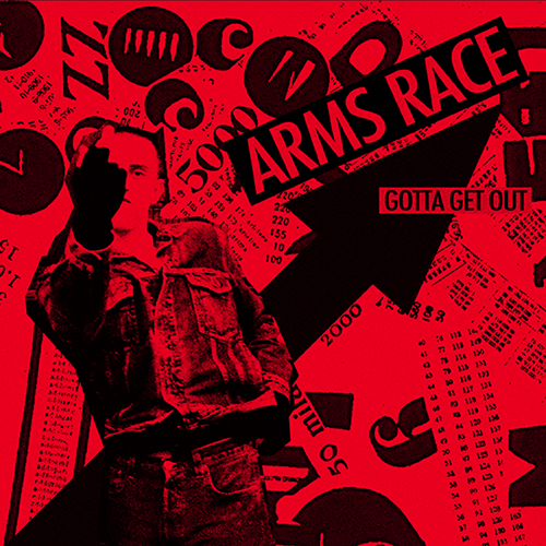 "ARMS RACE ""Gotta Get Out (US Pressing)"" 7"""