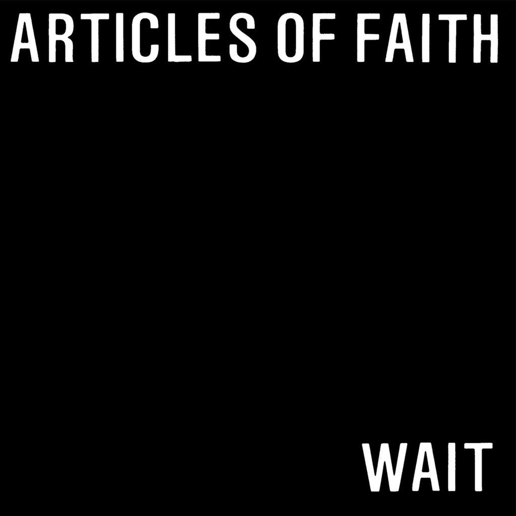 "ARTICLES OF FAITH ""Wait"" 7"""