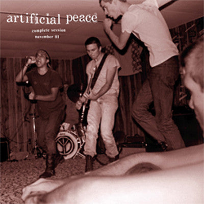 "ARTIFICIAL PEACE ""Complete Session Nov. 1981"" LP"