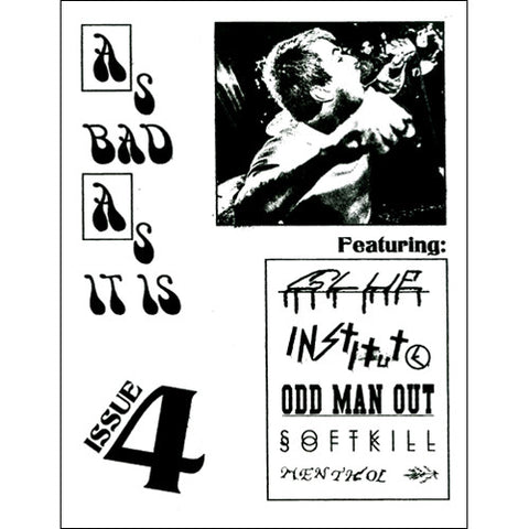 AS BAD AS IT IS Zine - Issue #4