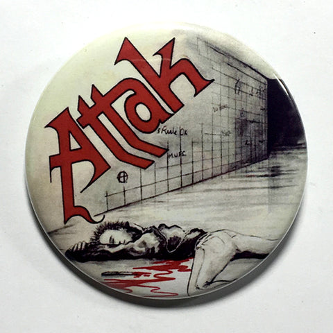 "Attak ""Murder in the Subway"" (1"", 1.25"", or 2.25"") Pin"