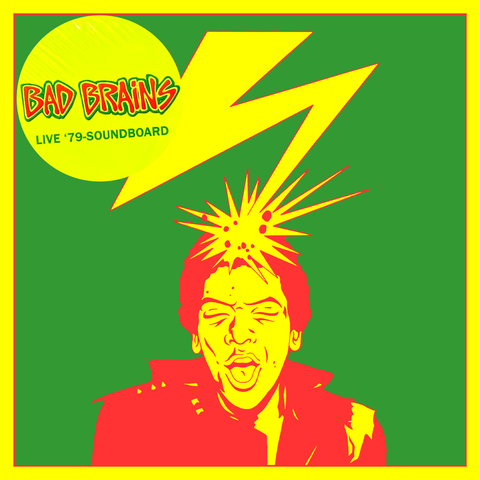 "BAD BRAINS ""Live '79 Soundboard"" LP"