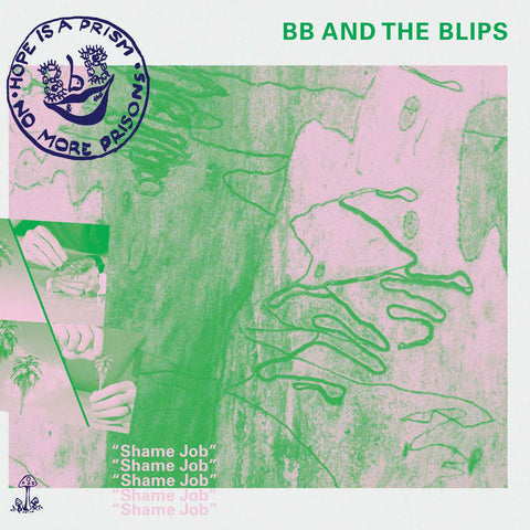 "BB AND THE BLIPS ""Shame Job"" LP"