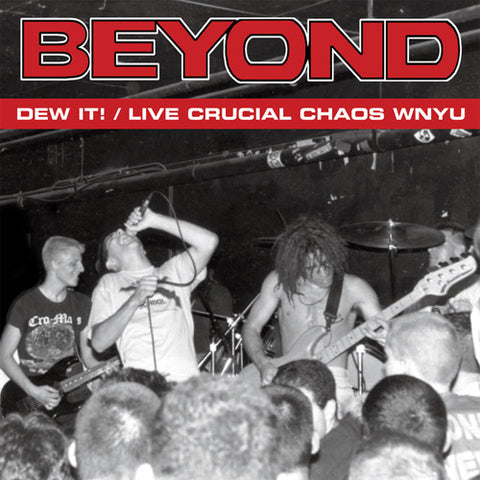 "BEYOND ""Dew It! / Live Crucial Chaos WNYU"" LP"