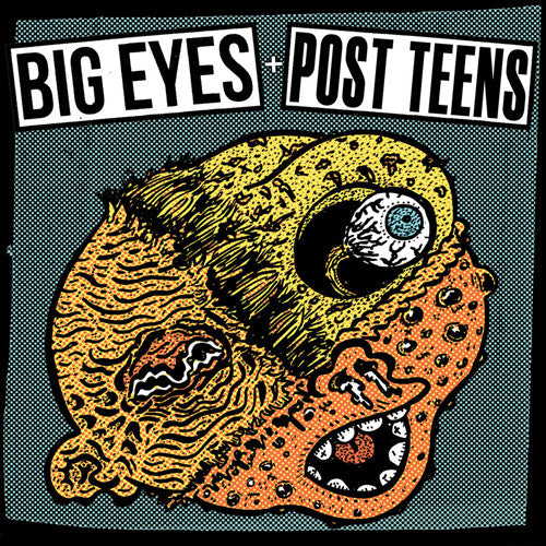 BIG EYES / POST TEENS Split 7""